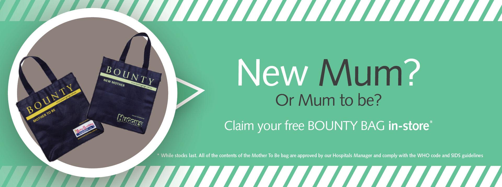 New Mother - Soon to be Mother - Claim Free Bounty Bag